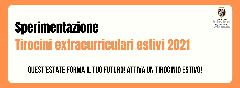 tirocini estivi, sperimentazione tirocini estivi, tirocini estivi extracurriculari 2021, regione autonoma valle d'aosta